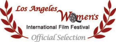 Los Angeles Women's Film Festival - Official Selection